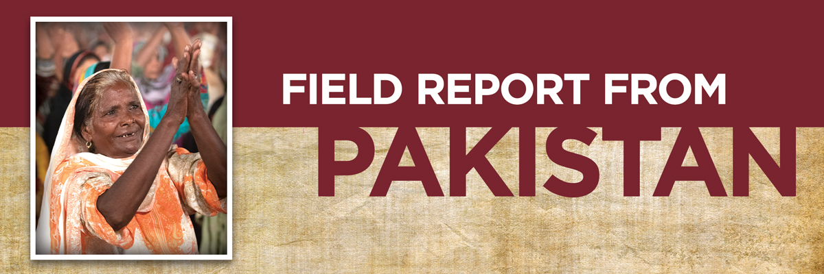 FIELD REPORT FROM PAKISTAN