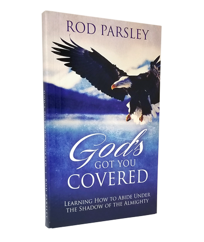 God's Got You Covered - Learning How to Abide Under The Shadow of The Almighty | Rod Parsley