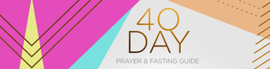 40 Days to your Promised Harvest – Prayer and Fasting Guide
