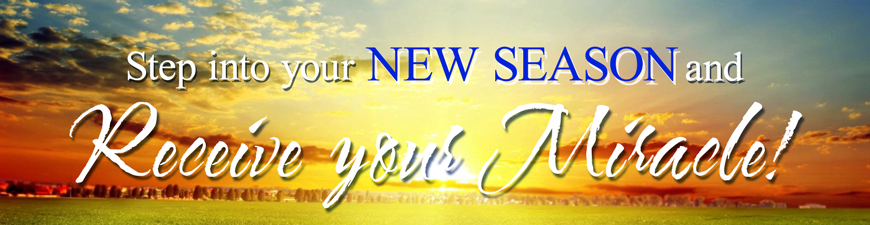 Step into your new season and receive your miracle!
