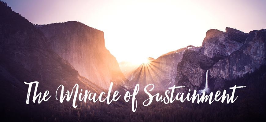 The Miracle of Sustainment