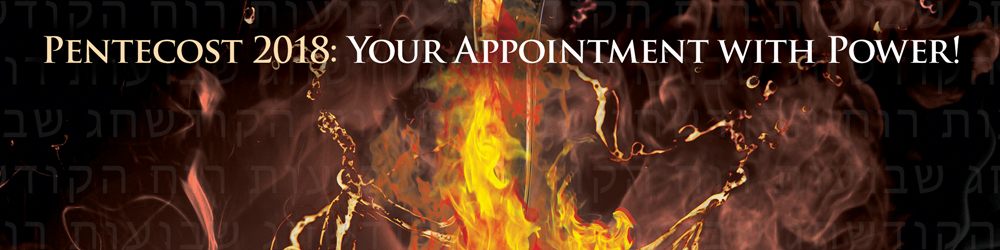 Pentecost 2018: Your Appointment with Power!