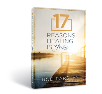Book | 17 Reasons Healing is yours | Rod Parsley