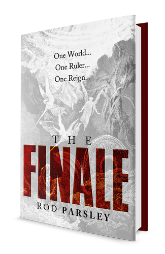 The Finale: One World… One Ruler… One Reign… | Rod Parsley
